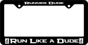Run Like A Dude License Plate Frame